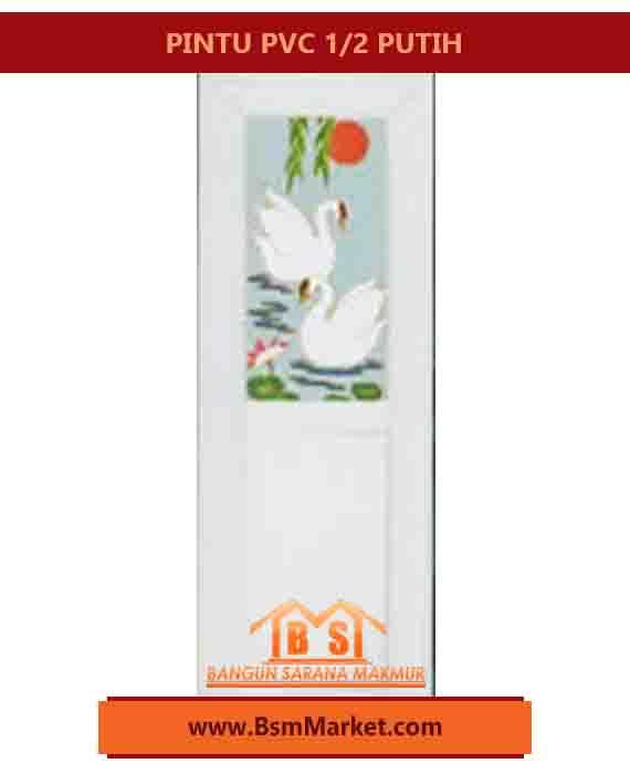 PINTU PVC 1/2 SPECIAL EDITION KUAT 3 Engsel Warna Putih